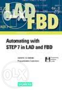 Siemens : automating with step 7 in lad and fbd