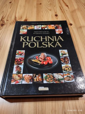 Kuchnia polska. Książka kucharska.