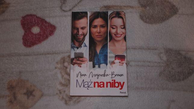 "Nina Majewska-Brown ""Mąż na niby"""