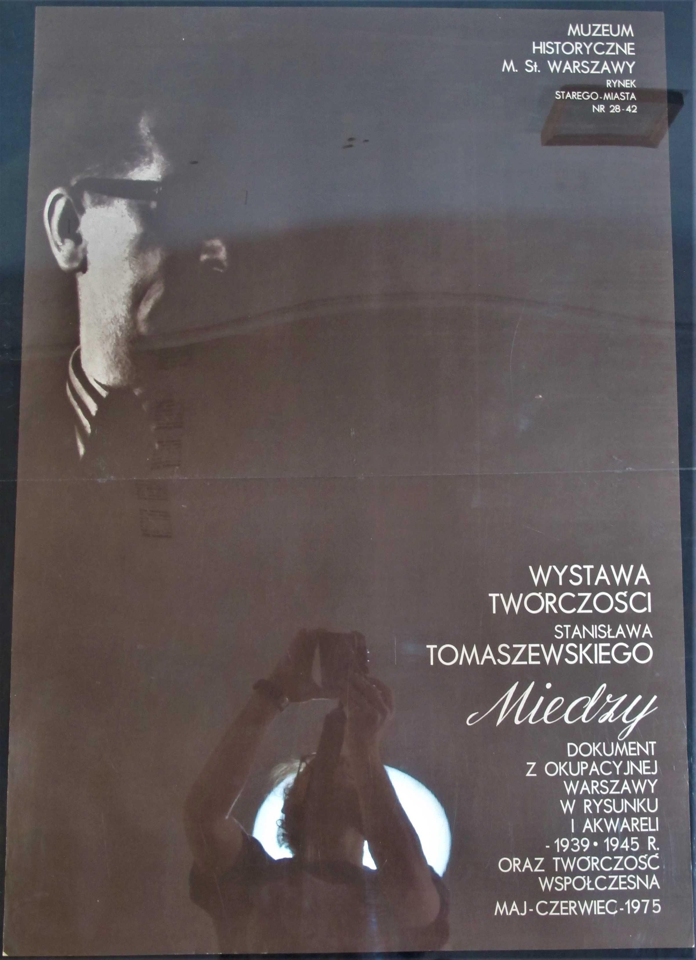 Plakat Wystawa Twórczości Stanisława Tomaszewskiego B1