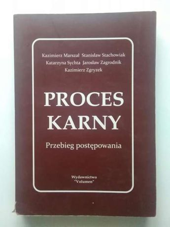 Proces karny Przebieg postępowania - wyd. Volumen