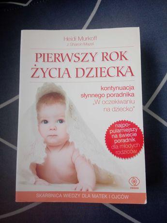Sprzedam książkę Pierwszy rok życia dziecka