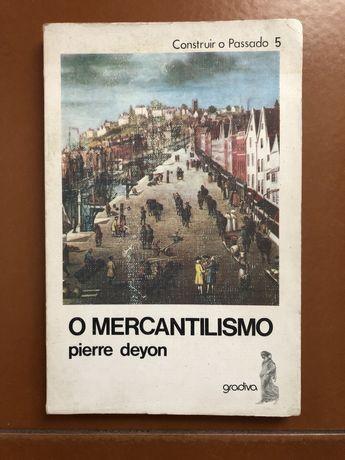 O mercantilismo Pierre Deyon