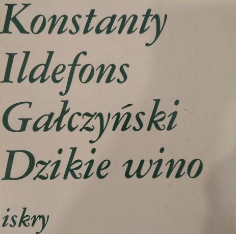 Dzikie wino - K. I. Gałczyński