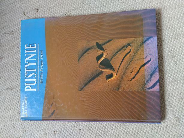 Pustynie Wielka księga ziemi National Geographic