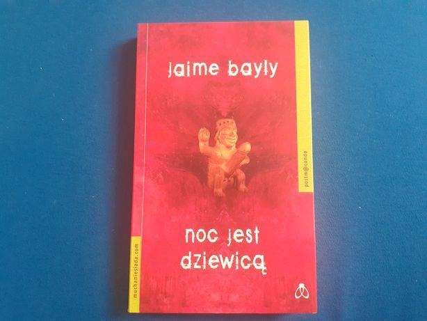 Jaime Bayly - Noc jest dziewicą