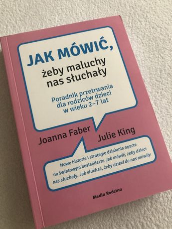 Nowa Jak mowic by maluchy nas sluchaly Janna Faber; Julie King