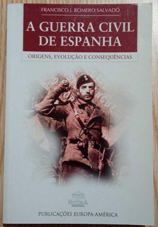 A  Guerra Civil em Espanha ( Francisco j. Romero Salvadó