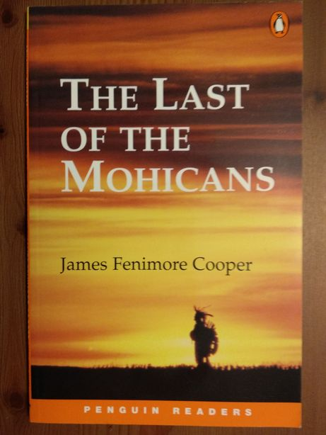 Penguin Readers - The Last of the Mohicans By James Fenimore Cooper
