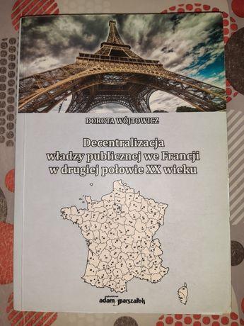 Decntralizacja władzy publicznej we Francji w drugiej połowie XX wieku