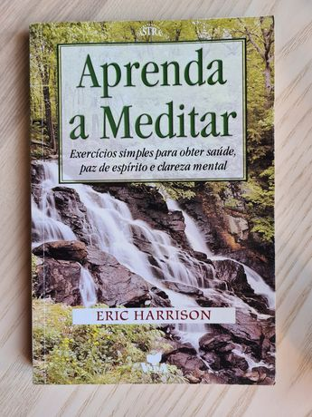 Aprenda a meditar, Eric Harrison
