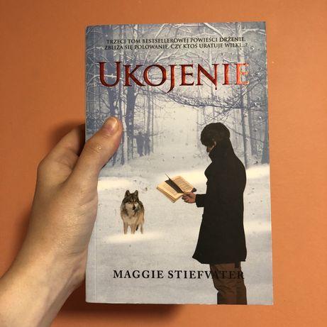 Ukojenie trzeci tom serii Drżenie Maggie Stiefvater