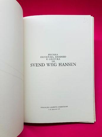 Pintura, Escultura, Desenho e Gravura de Svend Wiig Hansen
