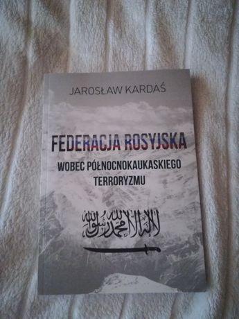 Federacja rosyjska wobec północnokaukaskiego terroryzmu