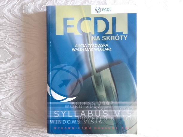 ECDL na skróty książka (bez płyty)