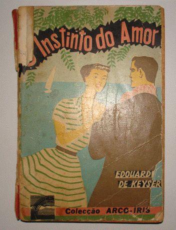 """Livro # 21 """"O Instinto do Amor"""""""