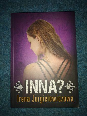 Irena Jurgielewiczowa - Inna