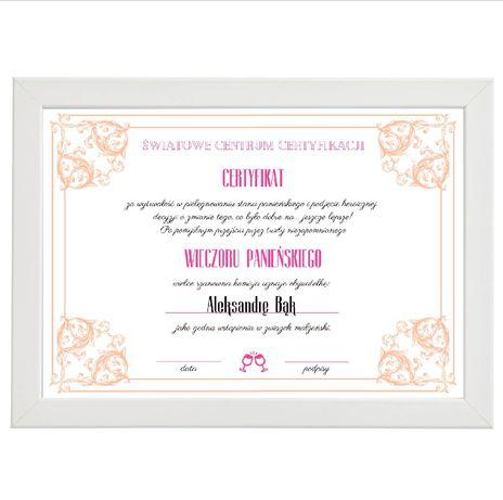 Certyfikat wieczoru panieńskiego, prezent dla przyszłej Panny Młodej