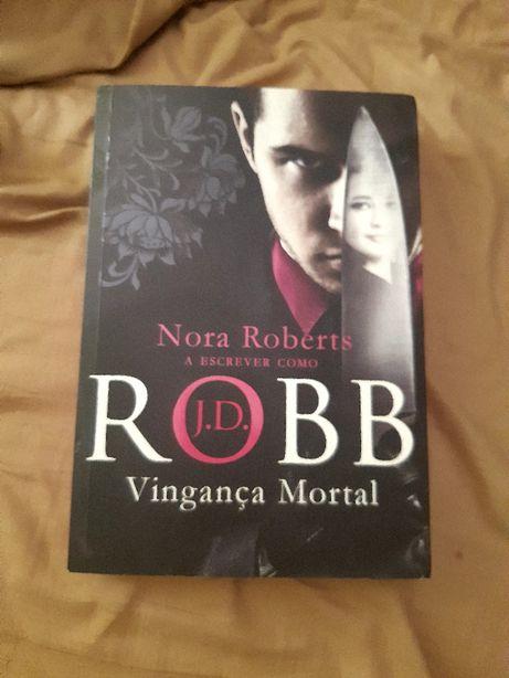 Vingança mortal - Nora Roberts