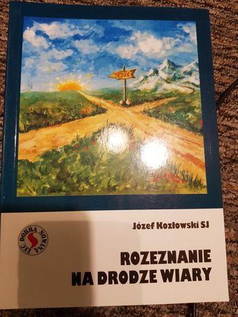 Józef Kozłowski Rozeznanie ma drodze wiary