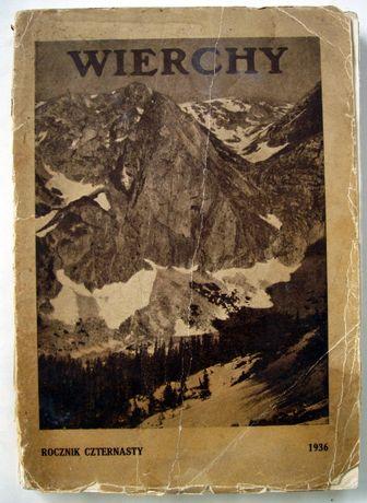 Wierchy. Rok 14. 1936. Rocznik poświęcony górom i góralszczyźnie.