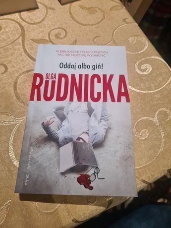 Książka Olga Rudnicka oddaj albo giń