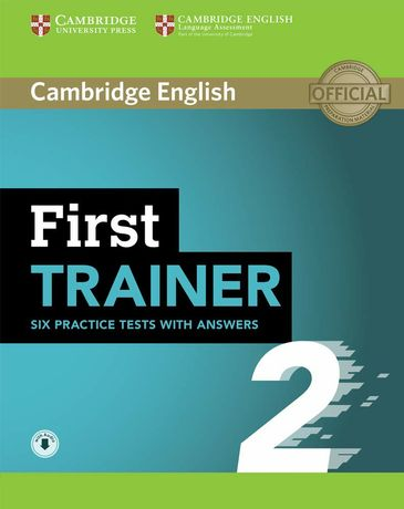 Cambridge English: First Trainer 2 — 6 Practice Tests with answers