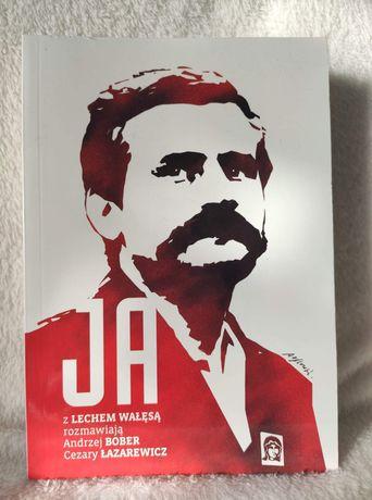 """""""Ja - rozmowa z Lechem Wałęsą"""" - C.Łazarewicz"""