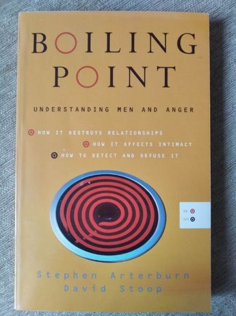 Boiling point Understanding men and anger St. Arterburn książka po ang