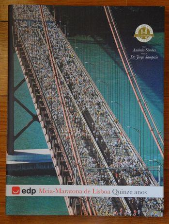 """Livro """" EDP Meia-Maratona de Lisboa- Quinze anos"""""""