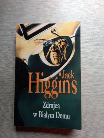 """""""Zdrajca w Białym Domu"""" Jack Higgins"""