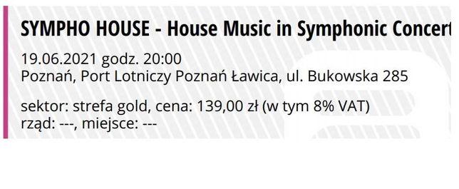 Bilet na koncert SYMPHO HOUSE Poznań Ławica 19.06.2021