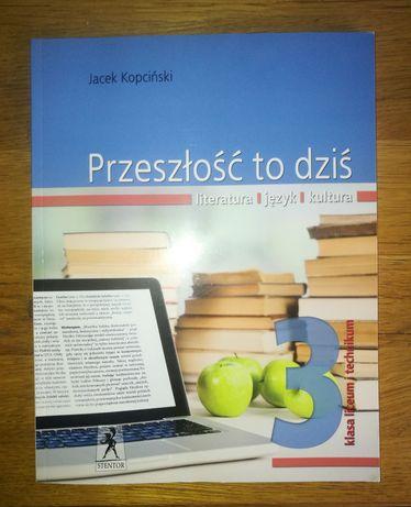 Przeszłość to dziś Podręcznik do języka Polskiego część  3