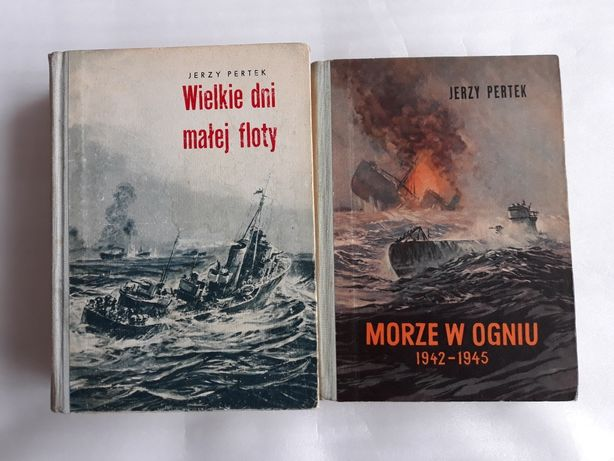 Jerzy Pertek; Wielkie dni małej floty; Morze w ogniu