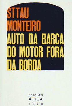 Livro Auto da barca do motor fora da borda - Luis de Sttau Monteiro