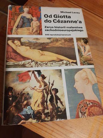 Od Giotta do Cezanne'a. M.Levey.