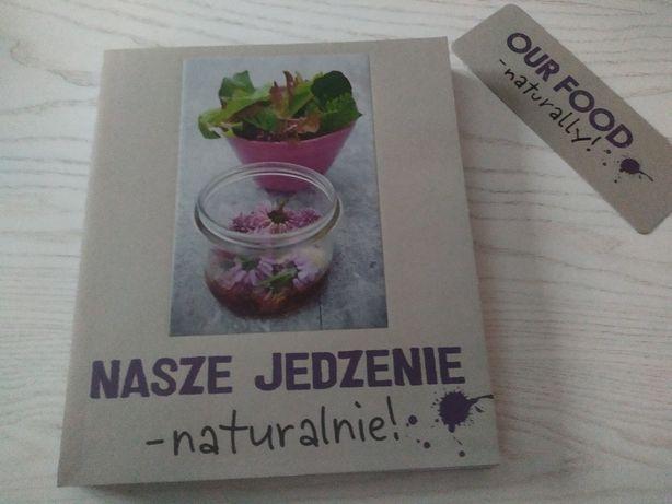 Nasze jedzenie - naturalnie! Książka kucharska Ikea