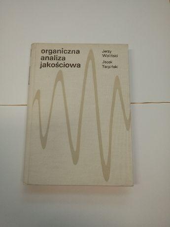 Organiczna analiza jakościowa J.Woliński J.Terpiński