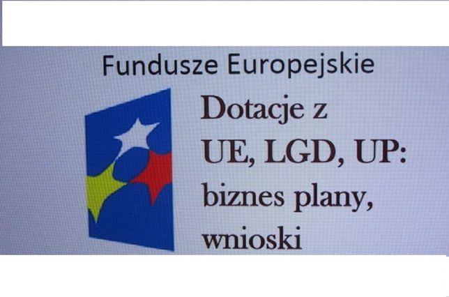 Biznes plan, wnioski, korekty na dotacje z UE, LGD, UP, ARiMR