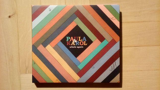 Paula & Karol - Whole Again