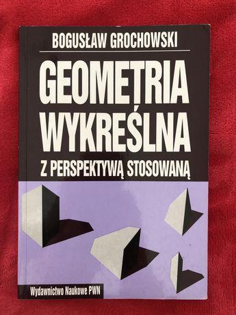geometria wykreślna z perspektywą stosowaną bogusław grochowski pwn
