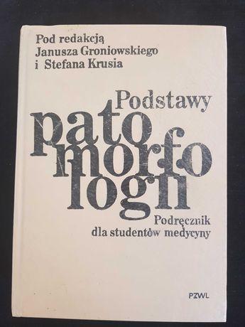"""Książka """"Podstawy patomorfologii"""""""