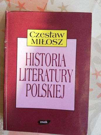 Czesław Miłosz, Historia literatury polskiej