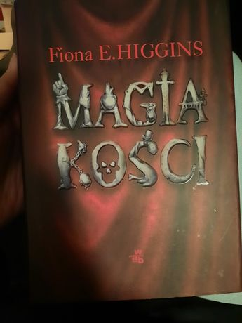 Magia kości Fiona Higgins