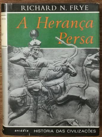 a herança persa, richard n. frye, história das civilizações, arcádia