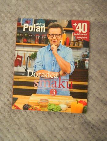 ANDRZEJ POLAN DORADCA SMAKU 3 michel moran masterchef ksiazka przepisy