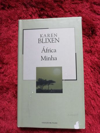 África minha - Karen Blixen- capa dura