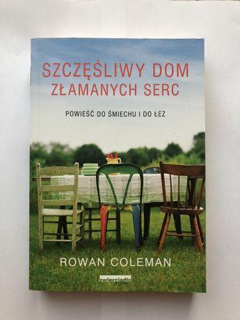 Szczęśliwy dom złamanych serc - Rowan Coleman