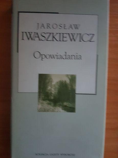 Opowiadania. Jarosław Iwaszkiewicz