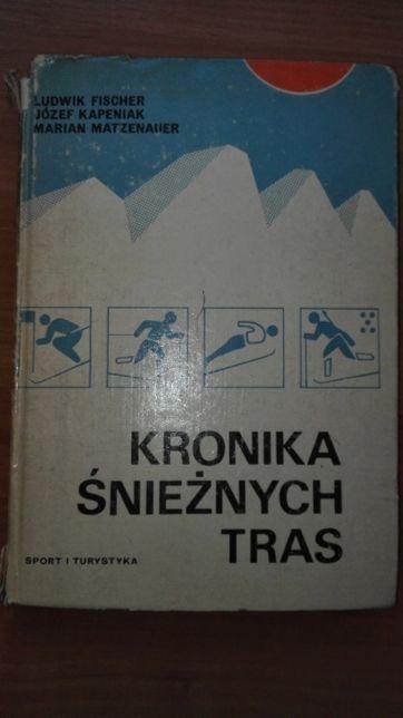 Kronika śnieżnych tras - Kapeniak Fischer, Matzenauer